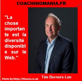 Tim Berners-Lee « La chose importante est la diversité disponible sur le Web. »
